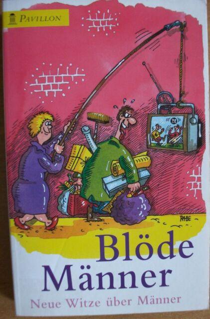 Blöde Männer, Neue Witze über Männer -  2001