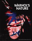 Warhol's Nature by Chad Alligood (Paperback, 2015)