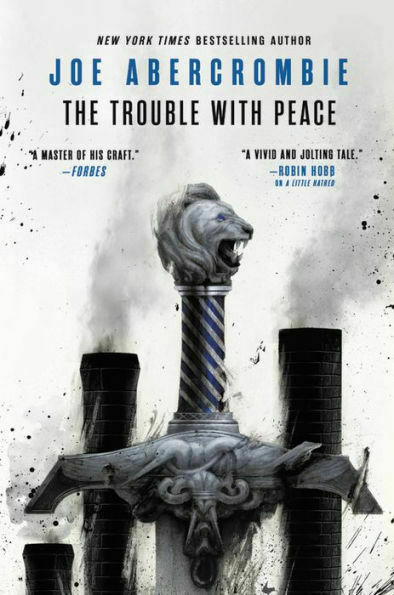 The Trouble with Peace by Joe Abercrombie (Hardcover)