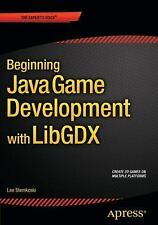 Beginning Java Game Development with LibGDX by Lee Stemkoski (2015,...