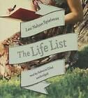 The Life List by Lori Nelson Spielman (CD-Audio, 2013)