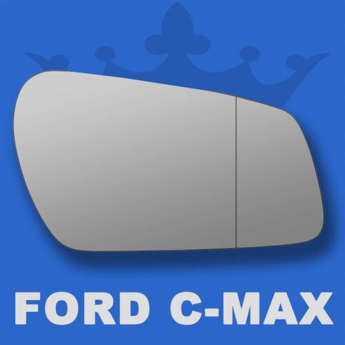 Ford C-Max wing door mirror glass 2003-2008 Right Driver side with Blind Spot