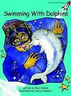 Swimming with Dolphins: Fluency: Level 2 by Pam Holden (Paperback, 2004)