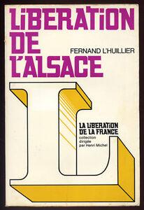 FERNAND-L-039-HUILLIER-LIBERATION-DE-L-039-ALSACE