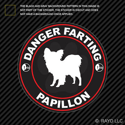 Danger Farting Papillon Decal Self Adhesive Vinyl Dog