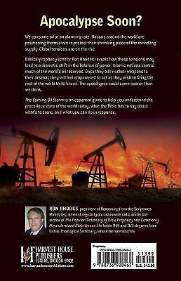 The Coming Oil Storm: The Imminent End of Oil...and Its Strategic Global Role in