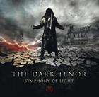 Symphony Of Light von The Dark Tenor (2014)