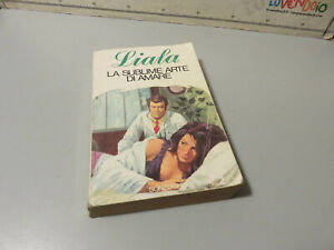 Liala The Sublime Arte Of an Artist Fifth Edition 1980 – Sonzogno Editore