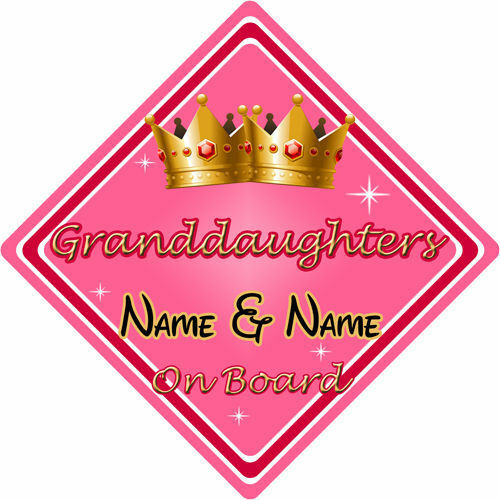 Personalised Child//Baby On Board Car Sign ~ Granddaughters On Board ~ Pink