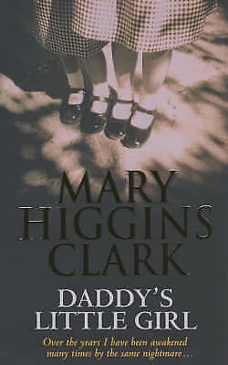 1 of 1 - Daddy's Little Girl by Mary Higgins Clark (Paperback, 2003)