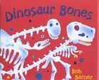Dinosaur Bones by Bob Barner (Hardback, 2001)