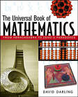 The Universal Book of Mathematics: From Abracadabra to Zeno's Paradoxes by David Darling (Hardback, 2004)