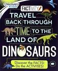 Discovery Kids Travel Back Through Time to the Land of Dinosaurs: Discover the Facts! Do the Activities! by Parragon Books Ltd (Paperback / softback, 2016)