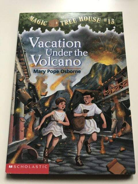 Magic Tree House Book 13 Vacation Under The Volcano