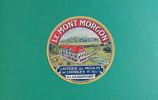 EF32 FROMAGE DU MOULIN  LE MONT MORGON A. I. DURAFFORT CHORGES HAUTES ALPES