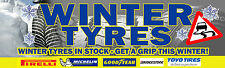 6 PIEDI x 2ft GOMME INVERNALI vendita Banner * Workshop PIRELLI GOODYEAR MICHELIN TOYO *