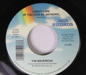 Country-45-The-Mavericks-I-Don-039-T-Care-If-You-Love-Me-Anymore-Something-Stu