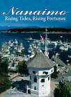 Nanaimo: The Harbour City by Goody Niosi (Paperback, 2004)