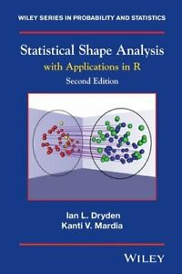 Statistical Shape Analysis With Applications in R by Ian L. Dryden 9780470699621