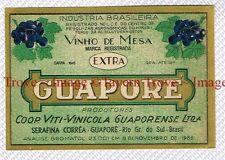 1935 BRASIL Rio Grande Del Sul Viti-Vinicola Guaporense GUAPORE Wine Label