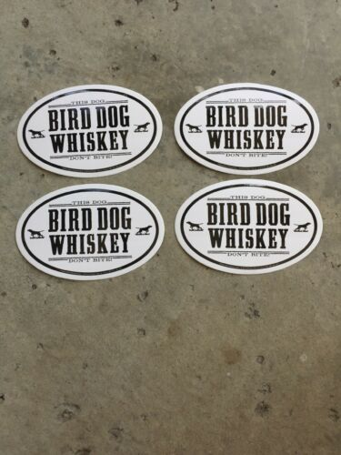 Bird Dog Whiskey Stickers You Receive 4 Stickers Free  Shipping.