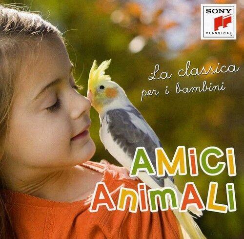 Amici Animali-La Cla - Amici Animali-La Classica Per I Bambin [New CD]