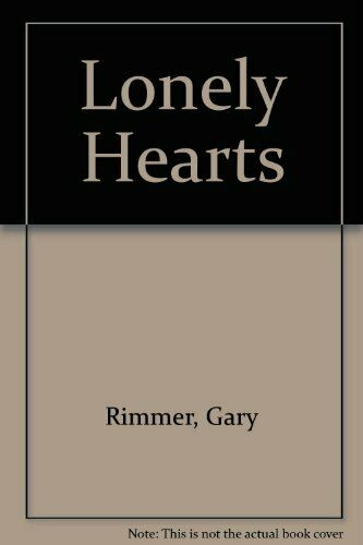 Lonely Hearts,Gary Rimmer