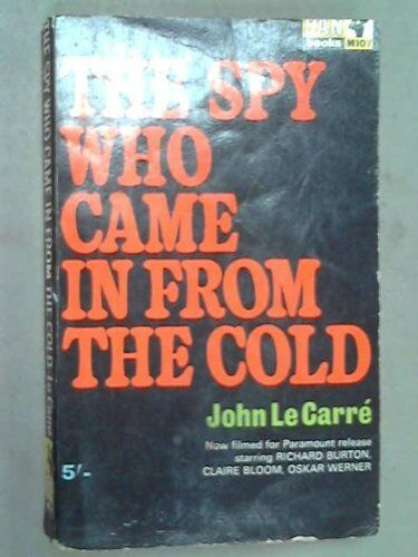 The Spy Who Came in from the Cold By John Le Carre. 9780330201070