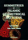 Symmetries of Islamic Geometrical Patterns by Amer Shaker Saiman, Jan Abas (Hardback, 1994)