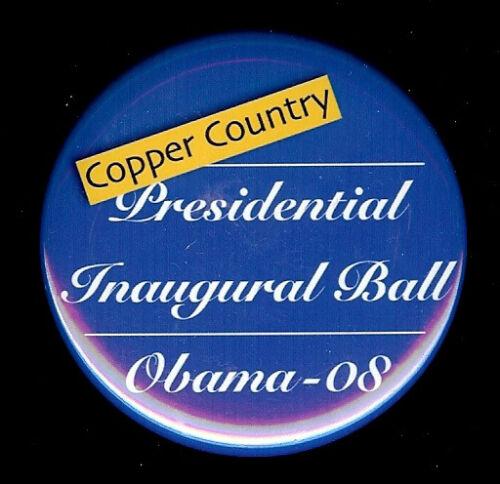 """SCARCE 2008 OBAMA /""""COPPER COUNTRY/"""" HOUGHTON MI CAMPAIGN EVENT BUTTON"""