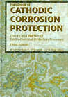 Handbook of Cathodic Corrosion Protection: Theory and Practice of Electrochemical Protection Processes by Wolfgang Prinz, W. Von Baeckmann, Wilhelm Schwenk (Hardback, 1997)