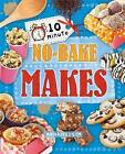 No-Bake Makes by Annalees Lim (Hardback, 2015)