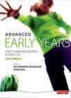 Advanced Early Years: for Foundation Degrees and Levels 4/5 by Melanie Henshaw, Elaine Hallet, Vivienne Walkup-Taylor, Vicky Cortvriend (Paperback, 2008)