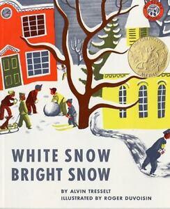 WHITE-SNOW-BRIGHT-SNOW-by-Alvin-Tresselt-FREE-SHIPPING-paperback-children-039-s-book
