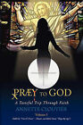 Praey to God by Annette Cloutier (Paperback / softback, 2011)