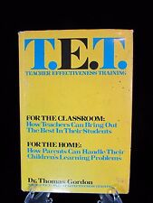 1974 T E T Teacher Effectiveness Training Dr Thomas Gordon HC DJ