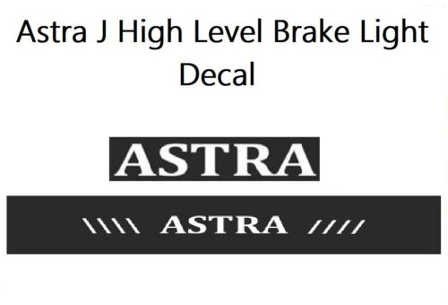 Vauxhall Astra J 2009-2015 high level brake light DECAL sticker
