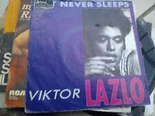 "7"" VIKTOR LAZLO CITY NEVER SLEEPS WISH YOU WERE HERE COVER VG VINYL EX++"
