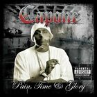 Pain, Time & Glory [PA] by Capone (CD, Jul-2005, Fast Life Music, Inc.)