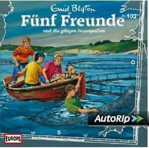FUNF-FREUNDE-103-UND-DIE-GIFTIGEN-FEUERQUALLEN-CD-NEU