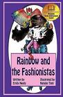 Rainbow and the Fashionistas by Emily Neels (Paperback / softback, 2010)