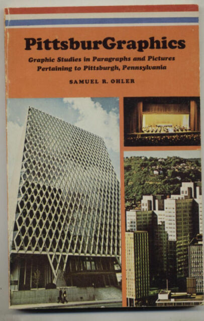 PittsburGraphics by Samuel R. Ohler (1983, Paperback...