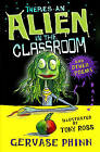 There's an Alien in the Classroom - and Other Poems by Gervase Phinn (Paperback, 2010)