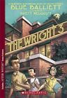 The Wright 3 by Blue Balliett (Paperback, 2007)