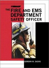 The Fire and EMS Department Safety Officer-ExLibrary