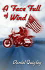 A Face Full of Wind by Daniel Quigley (Paperback, 2003)