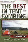 BRAND NEW  The Best in Tent Camping: Colorado: A Guide for Car Campers Who Hat