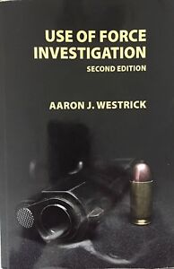 Use-of-Force-Investigation-Second-Edition