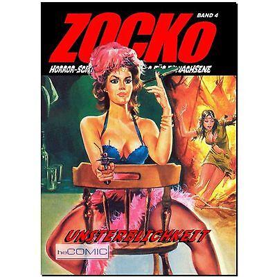 ZOCKo 4  Unsterblichkeit Vol 1 of 2 HORROR Fumetti EROTIK Zacko vergriffen NEU