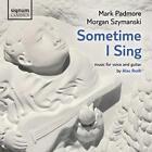 Sometime I Sing von Padmore,Szymanski (2013)